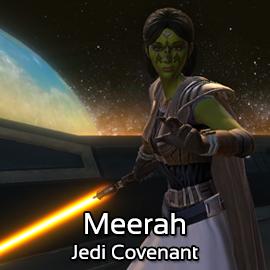 Meerah @ Jedi Covenant